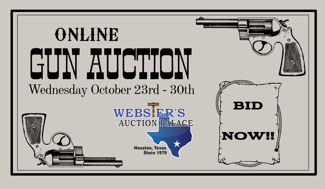 ONLINE GUN AUCTION – OCTOBER 23rd – 30th
