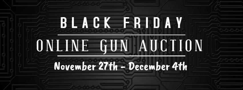 ONLINE GUN AUCTION – NOVEMBER 27TH – DECEMBER 4TH