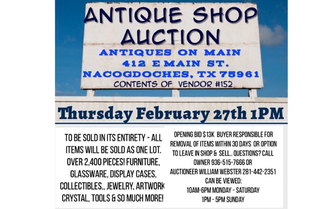 THURSDAY FEBRUARY 27TH 1PM   ON LOCATION – ANTIQUES ON MAIN AUCTION