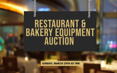 POSTPONED – SUNDAY MARCH 29TH 1PM – BAKERY & RESTAURANT EQUIPMENT