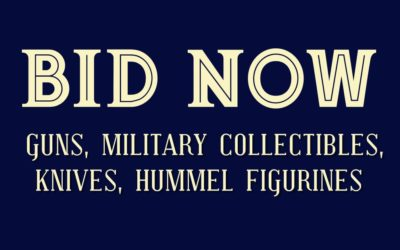 ONLINE AUCTION – MARCH 4TH -11TH  GUNS, MILITARY RELICS, HUMMELS & MORE