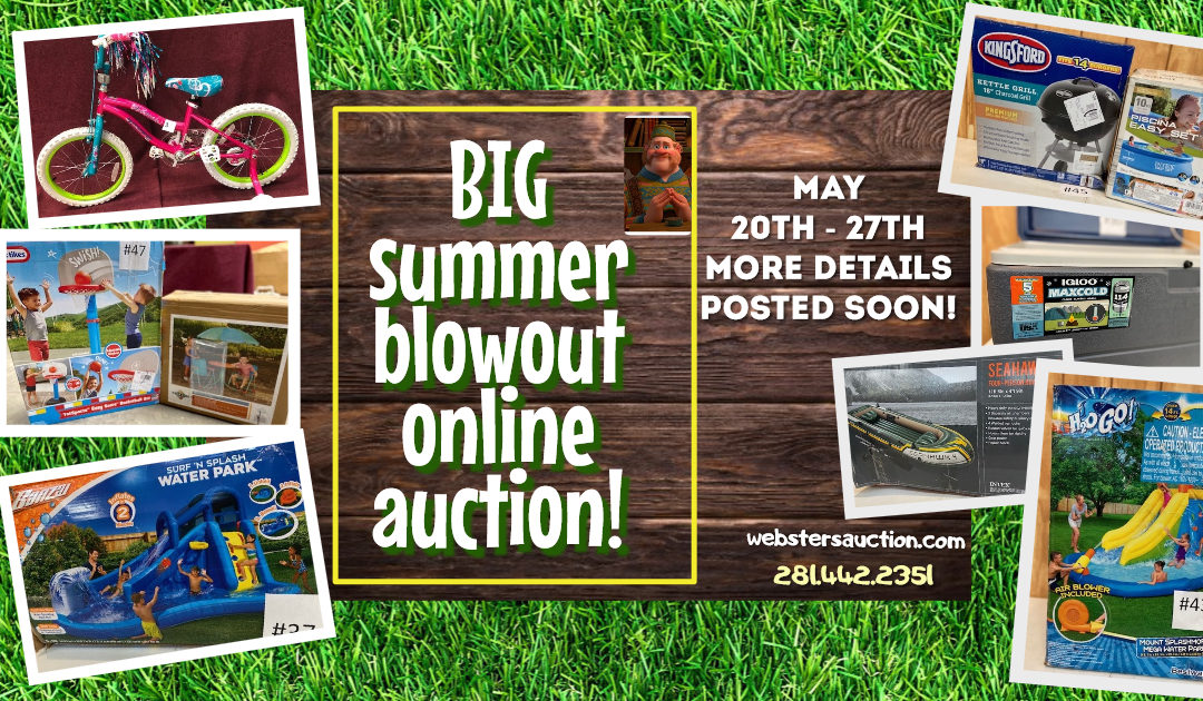 EVERYTHING FOR SUMMER!   ONLINE AUCTION MAY 20TH-27TH