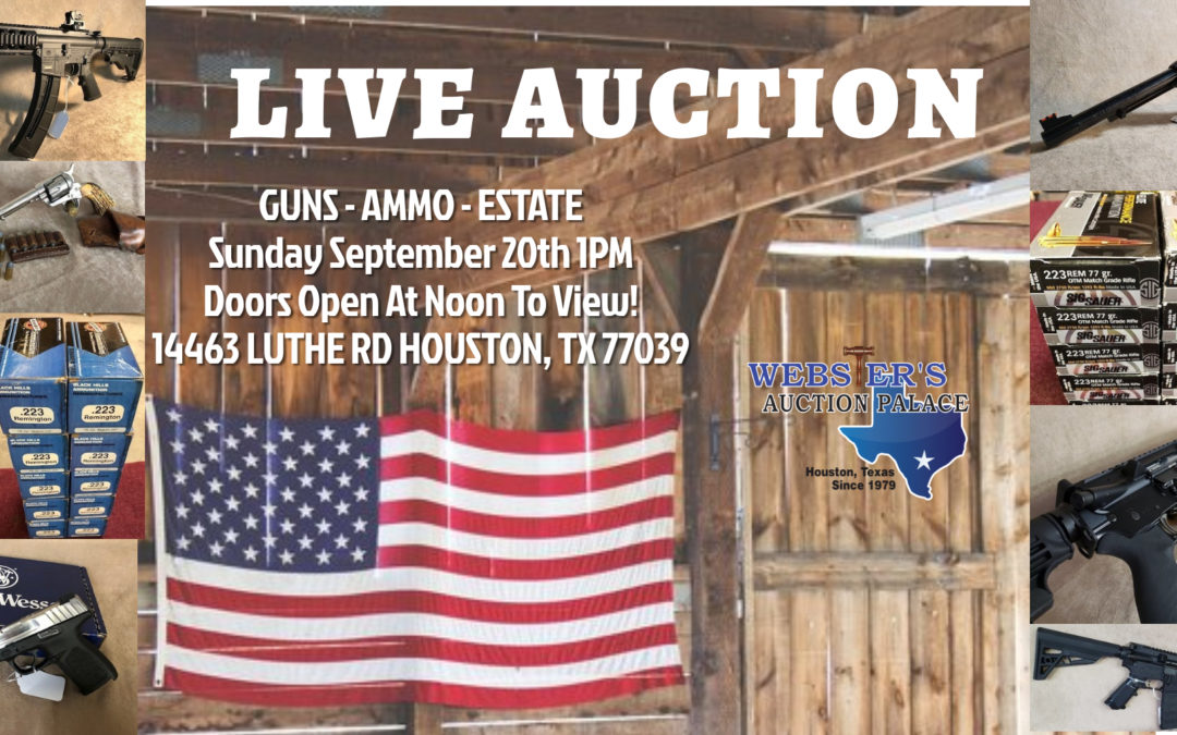 LIVE AUCTION – GUNS, AMMO, FURNITURE & ESTATE  SUNDAY SEPTEMBER 20TH 1PM