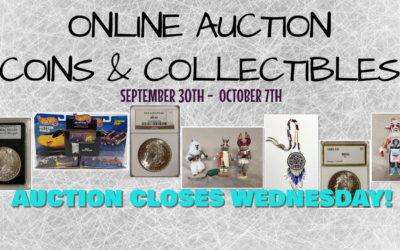 ONLINE AUCTION – COINS & COLLECTIBLES WEDNESDAY SEPTEMBER 30TH – OCTOBER 7TH