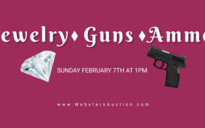 LIVE AUCTION – JEWELRY, GUNS & AMMO SUNDAY FEBRUARY 7TH AT 1PM; DOORS OPEN AT NOON TO VIEW