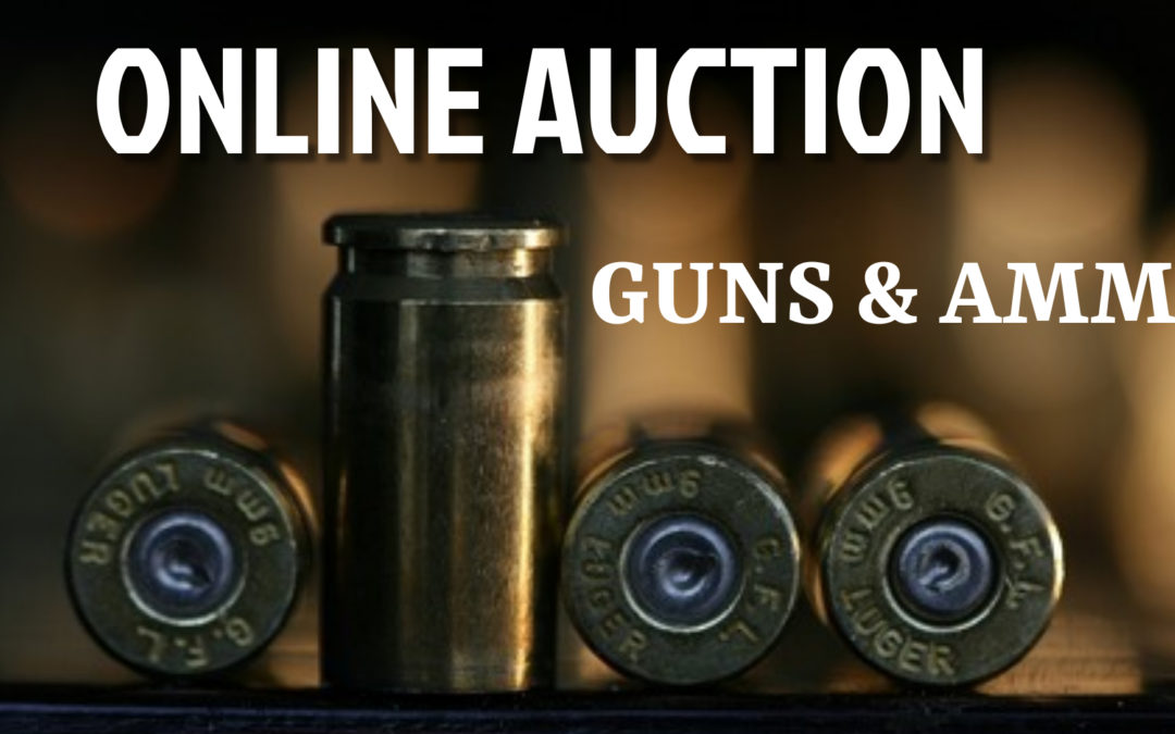 ONLINE – GUNS & AMMO AUCTION WEDNESDAY JANUARY 27TH – WEDNESDAY FEBRUARY 3RD