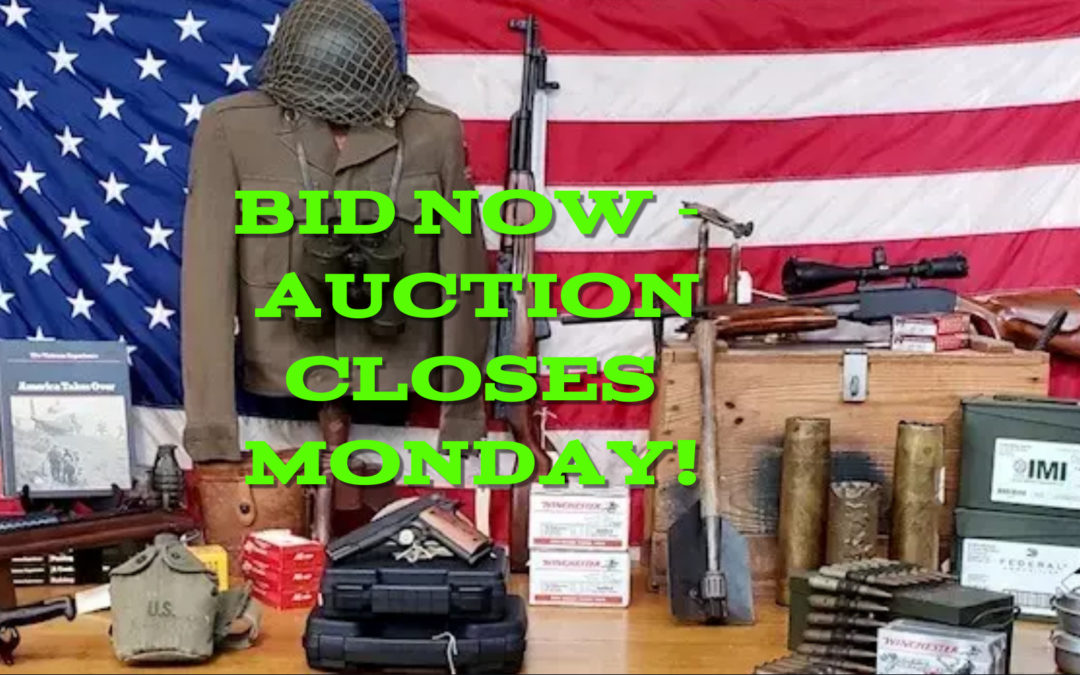 ONLINE AUCTION – GUNS, AMMO, & LARGE MILITARY COLLECTION FRIDAY FEBRUARY 26TH – MONDAY MARCH 8TH