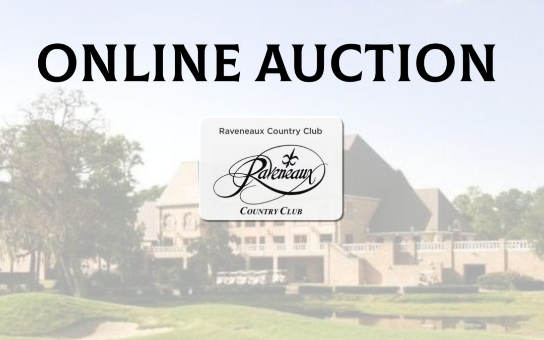 ONLINE AUCTION EXTENDED  – RAVENEAUX COUNTRY CLUB LIQUIDATION CLOSES FRIDAY FEB. 19th AT 10AM