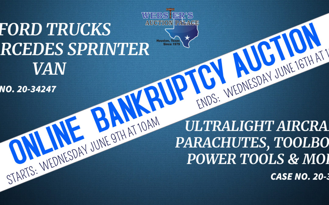 ONLINE BANKRUPTCY AUCTION – TRUCKS, VAN, ULTRALIGHT AIRCRAFT, TOOLS & MORE WEDNESDAY JUNE 9TH – WEDNESDAY JUNE 16TH
