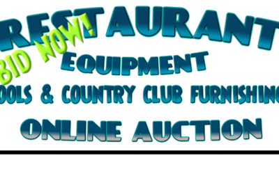 ONLINE AUCTION – RESTAURANT & COUNTRY CLUB EQUIPMENT & FURNISHINGS, TOOLS & MORE  FRIDAY MAY 28TH – WEDNESDAY JUNE 2ND